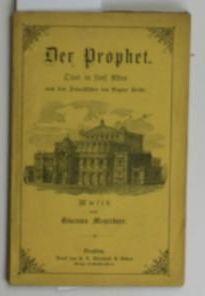 Der Prophet,Oper in fünf Akten (Text): Meyerbeer, Giacomo