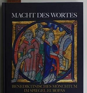 Macht des Wortes,Benediktinisches Mönchtum im Spiegel Europas: Sitar, Gerfried M.