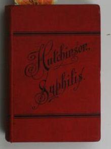 Syphilis,,zum Gebrauch für Studierende und praktische Ärzte, mit 8 Tafeln im Buntdruck, ...