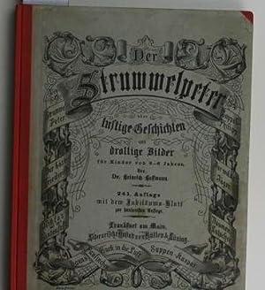 Der Struwwelpeter oder lustige Geschichten und drollige Bilder für Kinder von 3-6 Jahren,,241....
