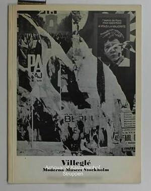 Villeglé,Retrospektivt 1949 - 1971, Moderna Museet 16 okt - 21 nov 1971,: Hrsg.