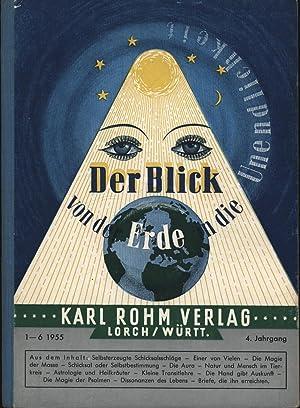 Der Blick; Zweimonatszeitschrift für neue geistige Erkenntnisse; ,4. Jahrgang, 1-6 1955: ...