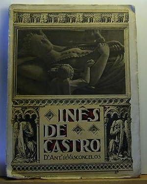 Inês de Castro. Estudo para uma série de licoes no curso de Historia de Portugal.: ...