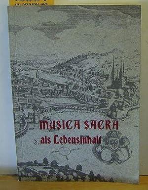 Musica sacra als Lebensinhalt. Eine Auswahl aus Aufsätzen und Vorträgen.,Herausgegeben ...