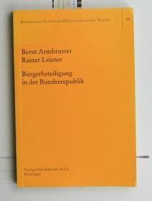 Bürgerbeteiligung in der Bundesrepublik,- Zur Freizeitaktivität verschiedener: Armbruster, Bernt; Leisner,