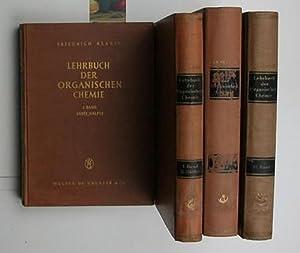 Lehrbuch der organischen Chemie in drei Bänden (vier Bücher!),I. Band: Systematische organische ...