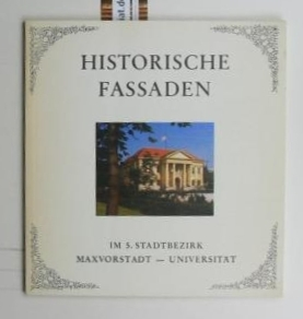 Historische Fassaden im 5. Stadtbezirk Maxvorstadt -: Gassenmeier, Hansjörg
