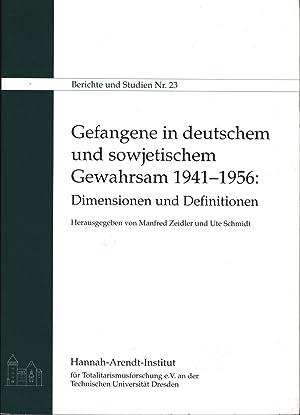 Gefangene In Deutschem Und Sowjetischem Gewahrsam 1941 1956