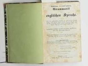 Vollständige, theoretisch-praktische Grammatik der englischen Sprache, ,5., vermehrte und vielfach ...