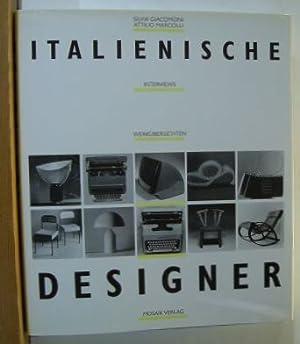 Italienische Designer.,Interviews, Werkübersichten. Aus dem Italienischen Übertragen: Giacomoni, Silvia und