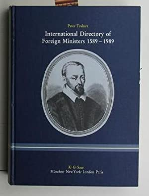 International Directory of Foreign Ministers 1589-1989,Internationales Verzeichnis der Auß...