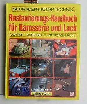 Restaurierungs-Handbuch für Karosserie und Lack,Oldtimer, Youngtimer, Liebhaberfahrzeuge: ...