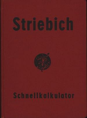 Schnell-Kalkulator,: Striebich, Jakob