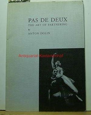Pas de deux. The art of partnering.: Dolin, Anton