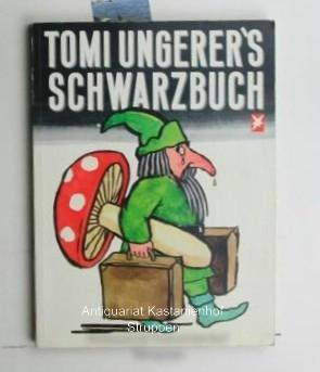 Tomi Ungerer's Schwarzbuch: Ungerer, Tomi