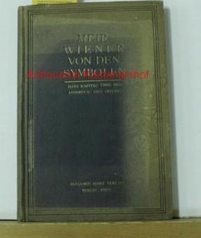 Von den Symbolen. 10 Kapitel über den Ausdruck des Geistes.,1.-3. Tausend.: Wiener, Meïr