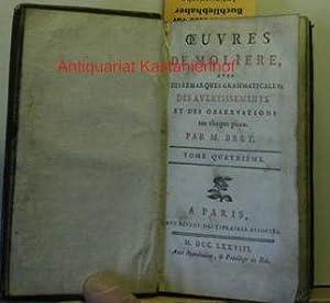 Oeuvres de Moliere, avec desremarques grammaticales; ,des avertissements et des observations sur ...