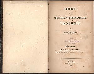 Lehrbuch der chemischen und physikalischen Geologie. Dritter Band. Zweite gänzlich,...