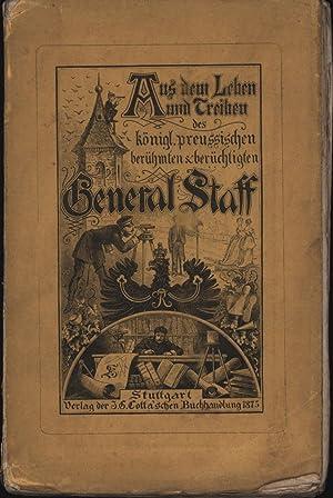 Aus dem Leben und Treiben des königlich preussischen berühmten und berüchtigten ...