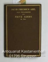 Jacob Friedrich Abel,als Philosoph: Aders, Fritz