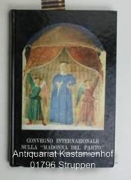 """Convegno Internazionale sulla """"Madonna del Parto"""" di: Della Francesca, Piero"""