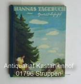 Hannas Tagebuch - Die Geschichte einer glücklichen Kindheit ,Einbandbild und Kreidezeichnungen...
