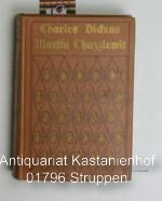 3 Bände : 1.,2. und 3. Band komplett Leben und Abenteuer des Martin Chuzzlewit, seiner Verwandten, ...