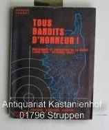 Tous Bandits D'honneur. Resistance et liberation de la Corse, juin 1940 - octobre 1943.: ...