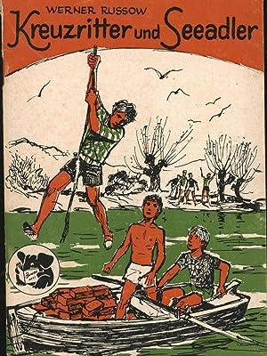 Kreuzritter und Seeadler. JUMBO-REIHE Heft 104.: Russow, Werner
