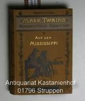 Auf dem Mississippi,Nach dem fernen Westen. Illustriert von H. Schrödter und Albert Richter. (...