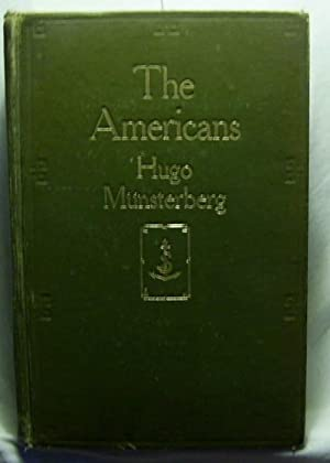 The Americans. Translated by Edwin B. Holt. First Edition.: Münsterberg, Hugo