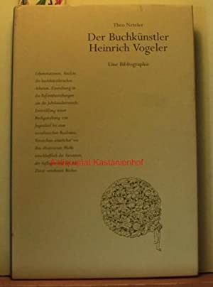 Der Buchkünstler Heinrich Vogeler. Mit einer Bibliographie. ,Erste Auflage.: Neteler, Theo