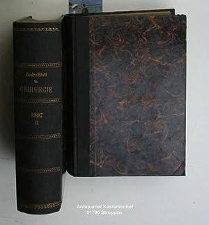 Konvolut 2 Bände Zentralblatt für Chirurgie. 4. Jahrgang.1907 komplett.,1. 34. Jahrgang. ...