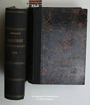 Konvolut 2 Bände Zentralblatt für Chirurgie. Dreiunddreißigster Jahrgang. 1. 33. ...