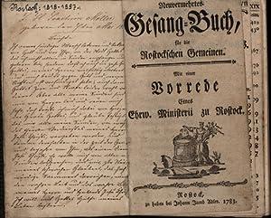 Neuvermehrtes Gesang-Buch, für die Rostockschen Gemeinen.,Mit einer Vorrede eines Ehrw. Ministerii ...