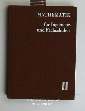 Mathematik für Ingenieur- und Fachschulen. Band II.: Nickel; Conrad; Völkel;