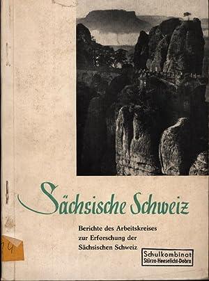 Sächsische Schweiz. Berichte des Arbeitskreises zur Erforschung,der: Andrä, Karl; Jentsch,