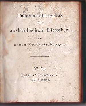 Der Landmann oder die Französischen Georgiken, ,ein Gedicht in vier Gesängen, im Versmaaße des ...