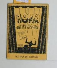 Hopsa, ,eine Revue-Operette in 2 Abteilungen (16 Bildern), Textbuch der Gesänge: Burkhard, ...