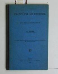 Platon und die Rhetorik,,eine philosophische Studie, Abdruck aus dem 13. Supplementbande der Jahrb&...