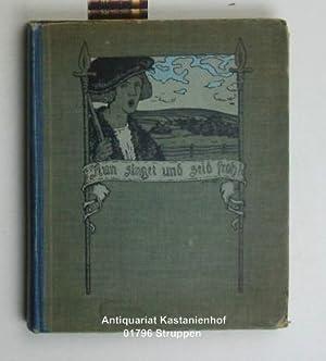Nun singet und seid froh!,deutsche Volkslieder, mit Buchschmuck von Mary Freiin Knigge: Lobsien, ...