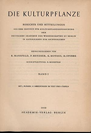 Die Kulturpflanze. Band I. Berichte und Mitteilungen, aus dem Institut,für Kulturpflanzenforschung ...