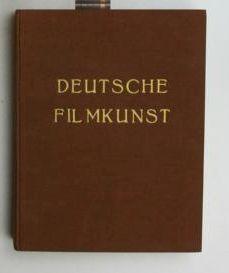 Deutsche Filmkunst. Zeitschrift für Theorie und Praxis des Filmschaffens.,Herausgeber ...