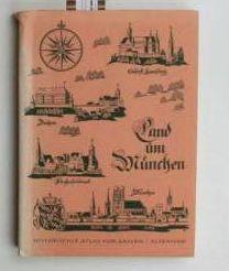 Die Landgerichte Dachau und Kranzberg.,(=Historischer Atlas von Bayern, Teil Altbayern, Heft 11&#...