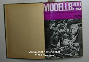 Modellbau heute. Jahrgang 1972 komplett. Zeitschrift für: Ducklaus, Dieter; (Red.)