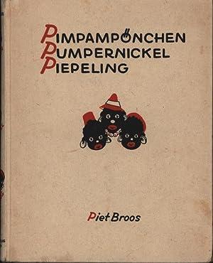 Pimpampönchen, Pumpernickel und Piepeling,Die Geschichte von den drei pechschwarzen Möhrchen; ...