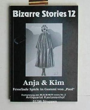 Bizarre Stories 12 - Anja & Kim: Claude, Lenoir (Hrsg.)