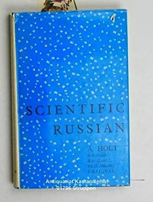 Scientific Russian. An introductory course in grammar: Holt, Arthur