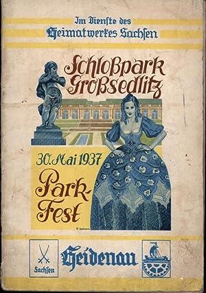 Im Dienste des Heimatwerkes Sachsen. Schlosspark Grosssedlitz.,30. Mai 1937. Parkfest.,,: Diverse