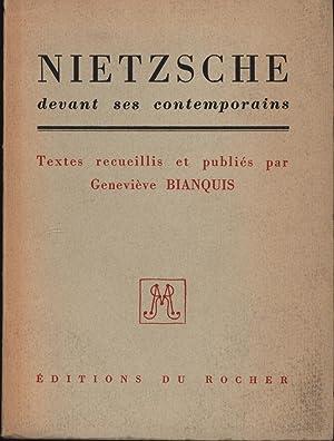 Nietzsche devant ses contemporains. Französisch.,Textes recueillis et publies par Genevieve ...